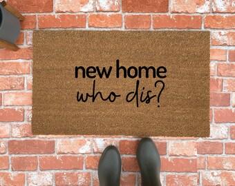 Coir Door Mat Entry Doormat Funny New Home Who Dis