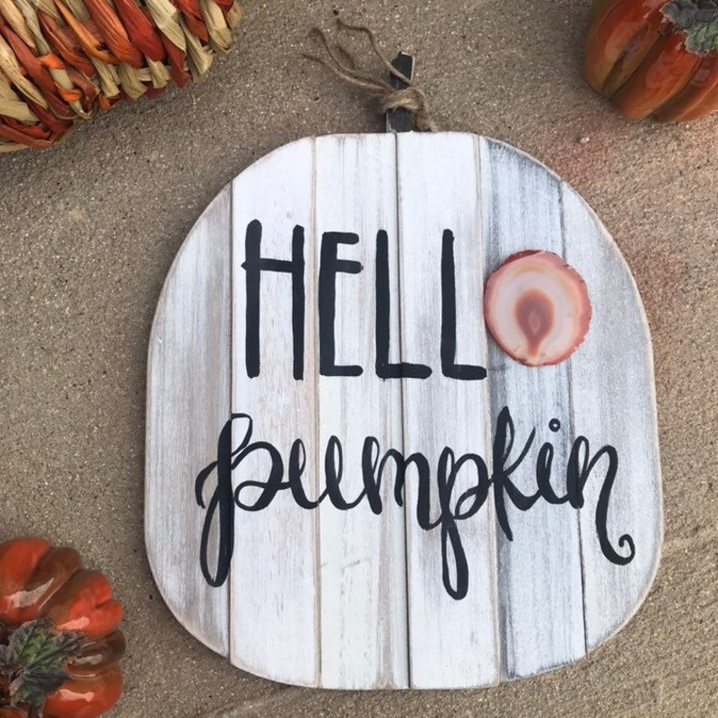 Hello pumpkin Fall pumpkin agate sign image 0