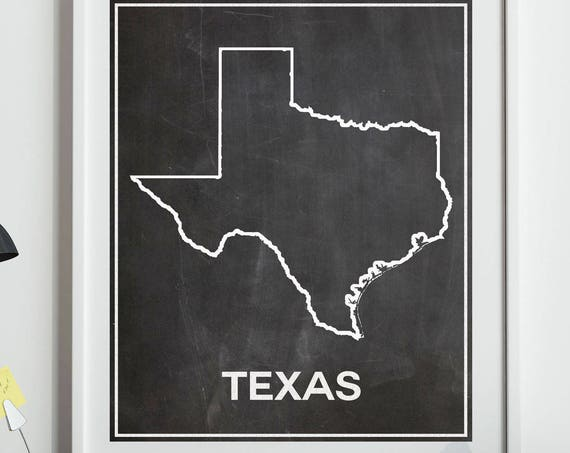Texas Map of Texas Chalkboard Map Texas Print Texas Poster Texas Decor Texas House Warming Texan Decor Texas State Print Home Print