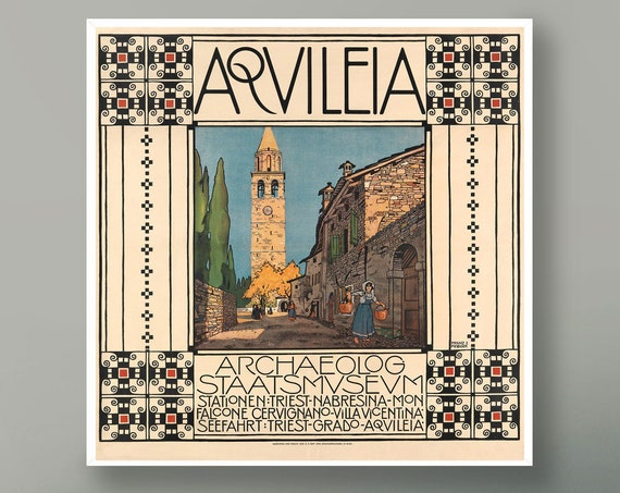 Beautiful travel Poster Square Poster Travel Print Aqvileia Italian Poster European Travel Art Travel Decor Tourist Early 20th Century Art