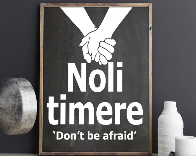 Noli Timere Poster Don't Be Afraid Quote Courage Poster