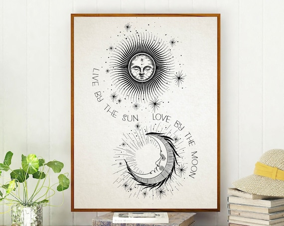 Live By The Sun Love By The Moon Print Celestial Wall Art