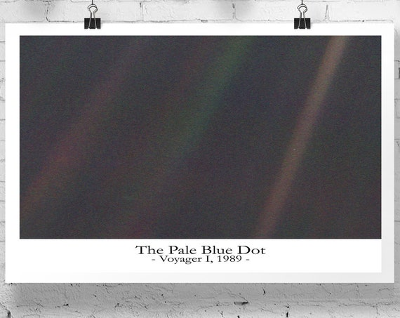Pale Blue Dot Poster Pale Blue Dot Print Astronomy Poster Science Poster Science Wall Art Space Poster Wall Art Space Art Space Deco