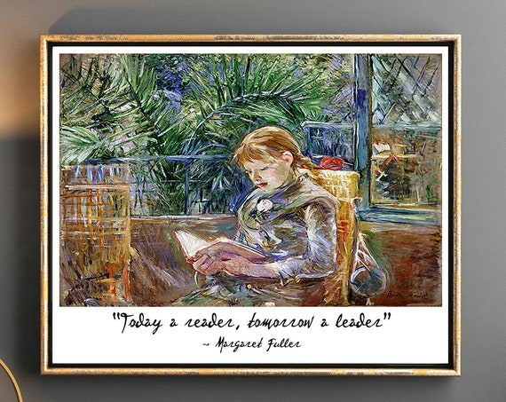 Reading Wall Art for Kids Margaret Fuller Today a reader, tomorrow a leader