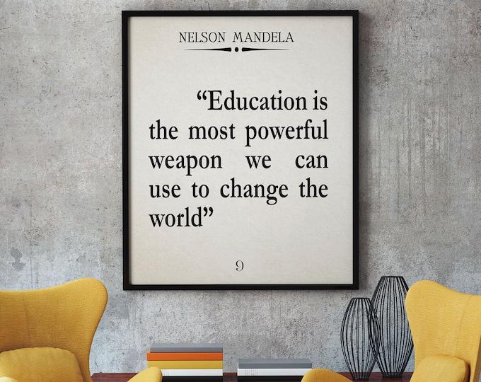 Nelson Mandela Quote Education Quote Classroom Quote Classroom Poster School Poster School Decor Home School Decor Mandela Poster School