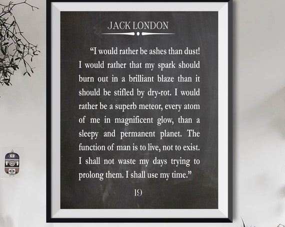 Life Quote Life Message by Jack London Adventure Quote