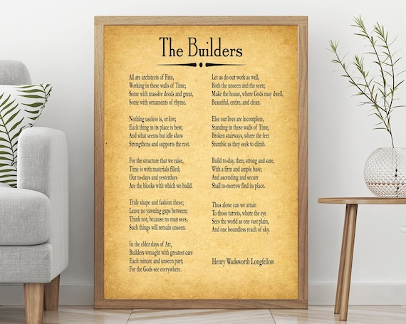 The Builders Poem by Henry Wadsworth Longfellow Inspiring Poetry Poster