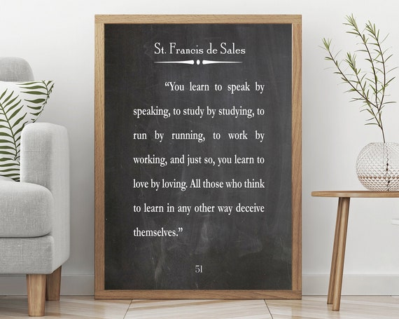 St. Francis De Sales Quote Hard Work Quote