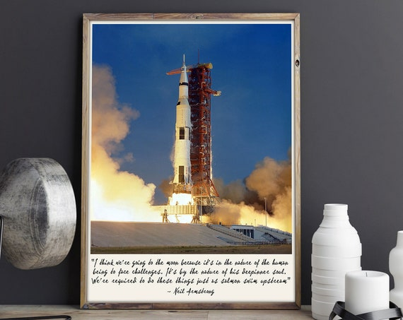 Apollo 11 Moon Spaceflight Takeoff July 16th 1969 Neil Armstrong Quote