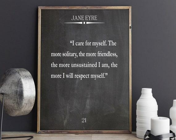 Self Respect Quote Jane Eyre Book Quote by Charlotte Bronte