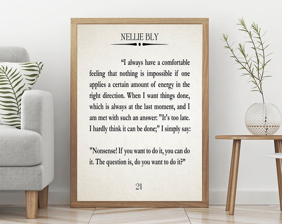 Strong Female Role Model Nellie Bly Quote Female Boss Quote