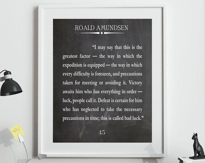 Roald Amundsen Quote Explorer Quote South Pole Poster