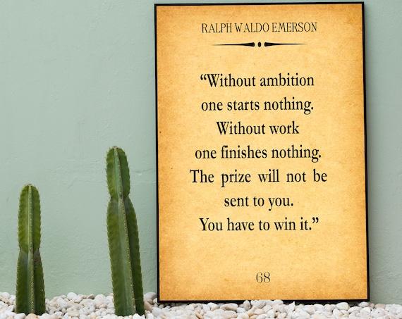 Ralph Waldo Emerson Quote Ambition Quote Business Quote
