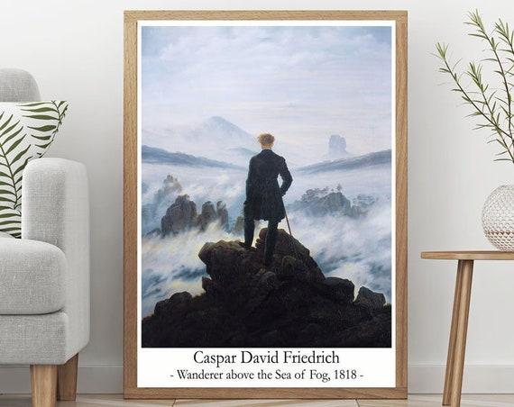 Caspar David Friedrich Wanderer Above The Sea Of Fog 1818 Modern Oil Painting Adventure Poster Adventure Wall Art Graduation Painting