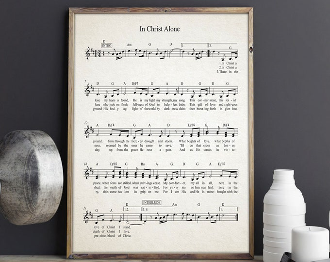 In Christ Alone Hymn Sheet Music Hymn Music Jesus Christ Poster Christian Wall Art Christian Music Gospel Music Hymn Poster Hymn Wall Art