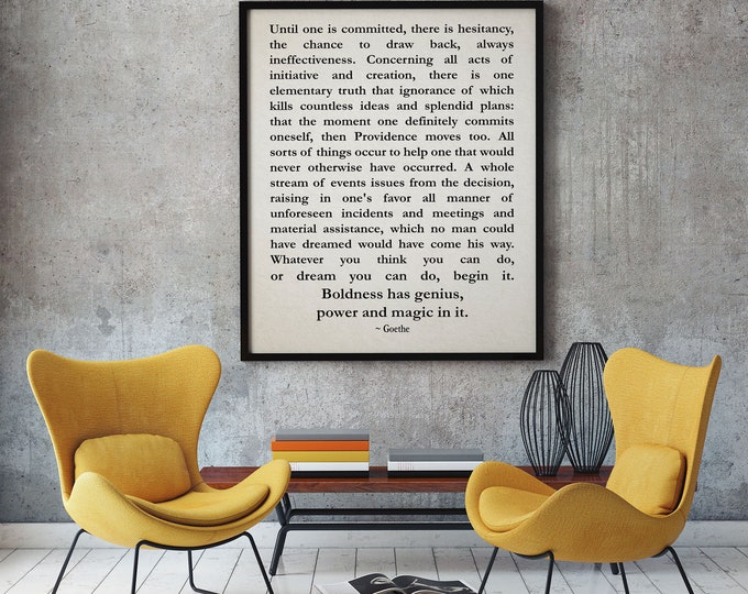 Goethe Philosophy Quote Motivational Quote Entrepreneur Inspiring Quote Positive Quote Poetry Print Philosophy Poster Inspirational Art