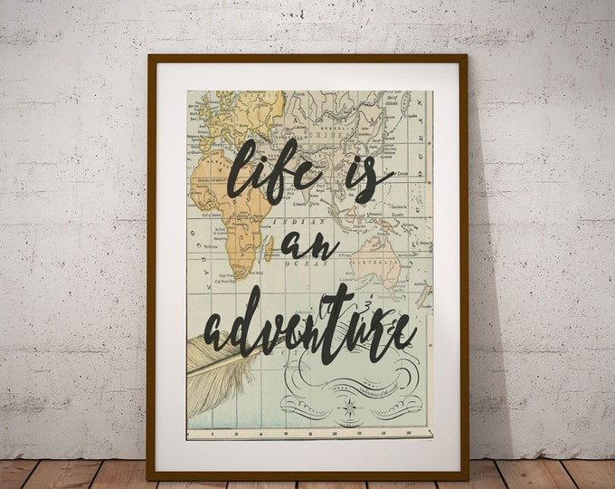 Life Adventure Quote Map Wall Art Print Travel Map Art