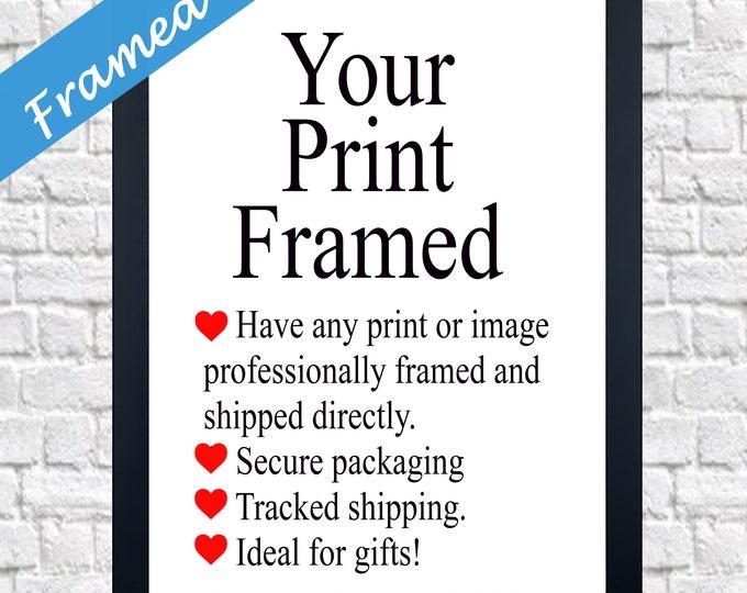 Custom Framed Print Framed Framing Service Framed Art Framed Gift