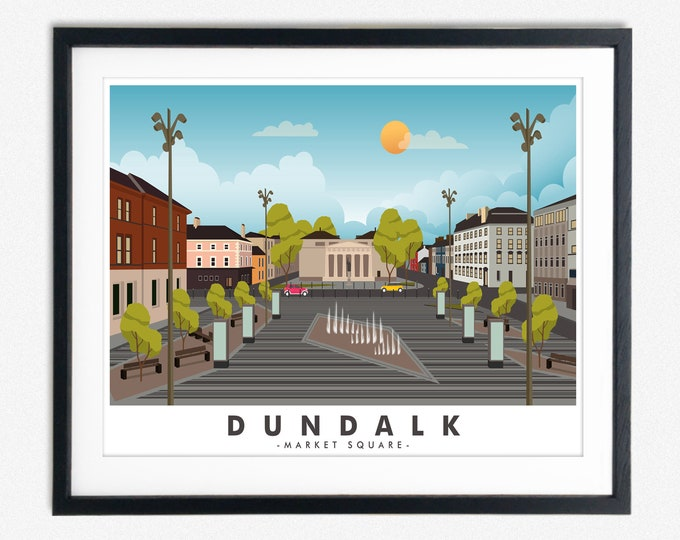 Dundalk Travel Poster Co Louth Poster Market Square Dundalk
