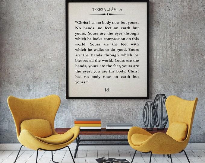 Teresa of Avila Christ Has no Body Now Quote Christian Poster Christian Quote Teresa of Avila Quote Bible Quote Scripture Quote Saint Quote