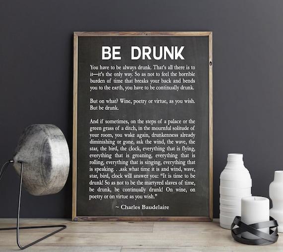 Be Drunk Poem Motivating Poem Inspiring Poem Inspirational Poem Pub Decor Pub Poster Beer Poster Beer Decor Beer Wall Art Life Poem Art