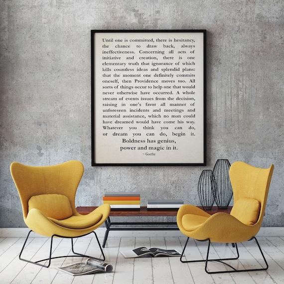 Goethe Philosophy Quote Motivational Quote Entrepreneur Inspiring Quote Positive Quote Poetry Print Philosophy Poster Inspirational Art