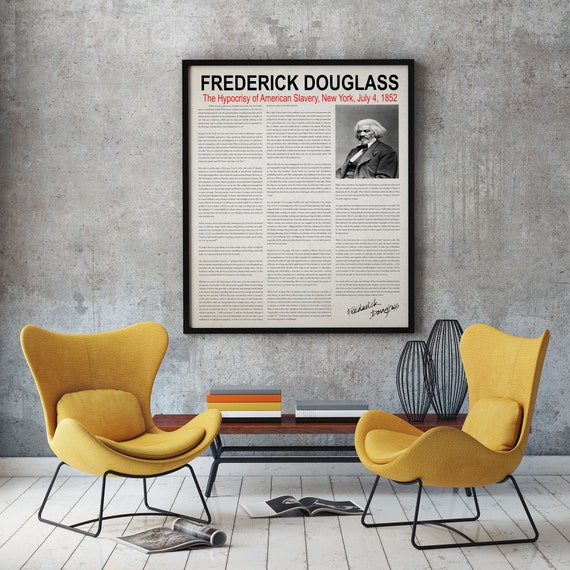 Frederick Douglass The Hypocrisy of American Slavery Speech 1852 Black History Civil Rights Speech History Poster Historical Speech Freedom