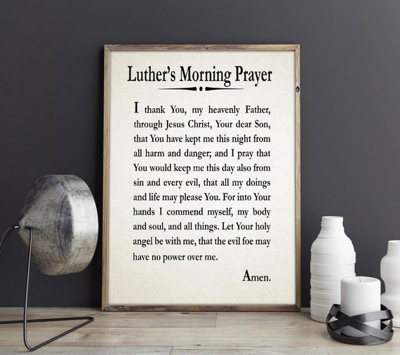 Luther's Morning Prayer Martin Luther Prayer Print