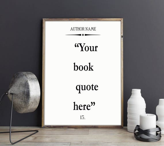 Custom Quote Art Print Custom Book Quote Large Book Wall Art Large Book Quote Book Poster Custom Literature Print Literary Gift Book Gift