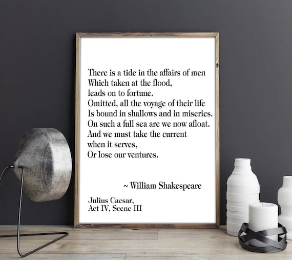Inspirational Quote Motivational Quote Inspirational Print Inspiring Art Motivating Wall Art Typography Print There Is A Tide Shakespeare