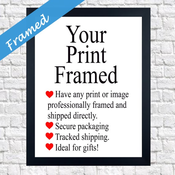Custom Framed Print Framed Framing Service Framed Art Framed Gift Framed Wall Art Framed Quote Framed Poem Framed Art Framed Photo