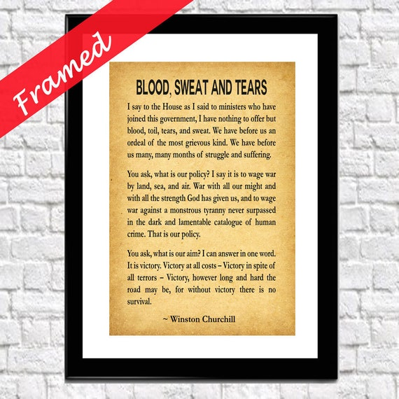 Winston Churchill Framed Print of Blood, Sweat and Tears Speech House of Commons May 1940 Churchill Quote Churchill Print Churchill Gift