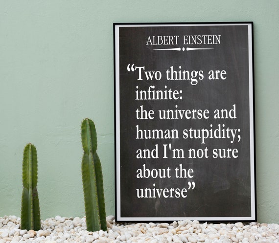 Einstein Funny Quote Universe Quote Human Stupidity Quote