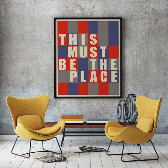 This Must Be The Place Poster Bauhaus Typography Poster