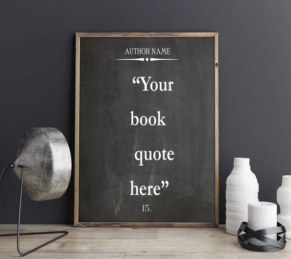 Custom Quote Print Custom Book Quote on Chalkboard Background Custom Quote Poster Custom Typography Poster Personalized Poem Print Custom