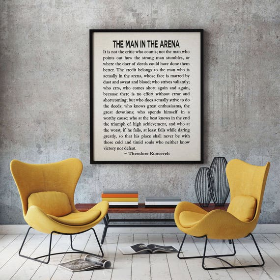The Man In The Arena by Theodore Roosevelt Literary Quote Roosevelt Speech Courage Poster Teddy Roosevelt President Speech Graduation Gift