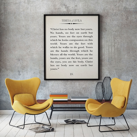 Teresa of Avila Christ Has no Body Now Quote Christian Poster Christian Quote Teresa of Avila Quote Bible Quote Scripture Quote Saint Quote