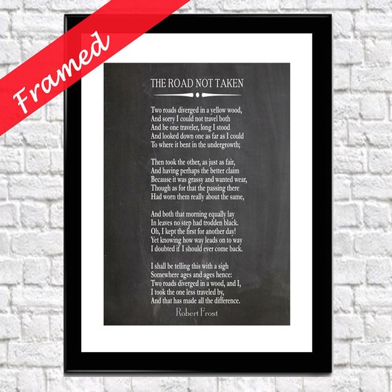 Framed Poem The Road Not Taken by Robert Frost 1916 Great American Poetry Wall Art Poetry Prints Poetry Poster Road Less Traveled