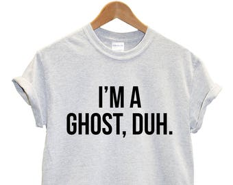 2c940d0c43e3 Im A Ghost Duh Halloween T-Shirt Costume Women Men Kid Tshirt Top Funny  Slogan Not Scary Joke Adult L114