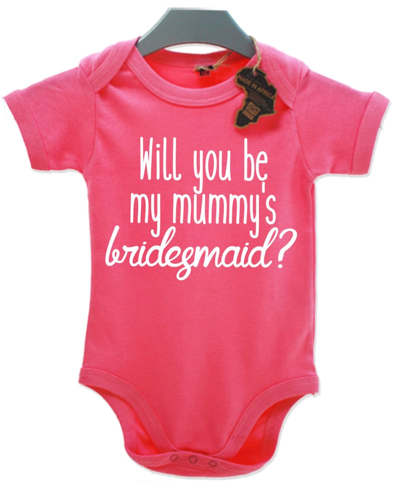 8307fd89747b Will You Be My Mummy's Bridesmaid Baby Grow Vest Top Cute | Etsy