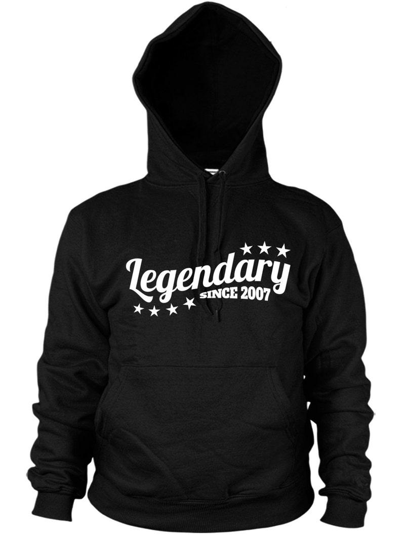 Legendary Since 2007 Hoodie Funny Birthday Present Gift legend Mens kids Hoody