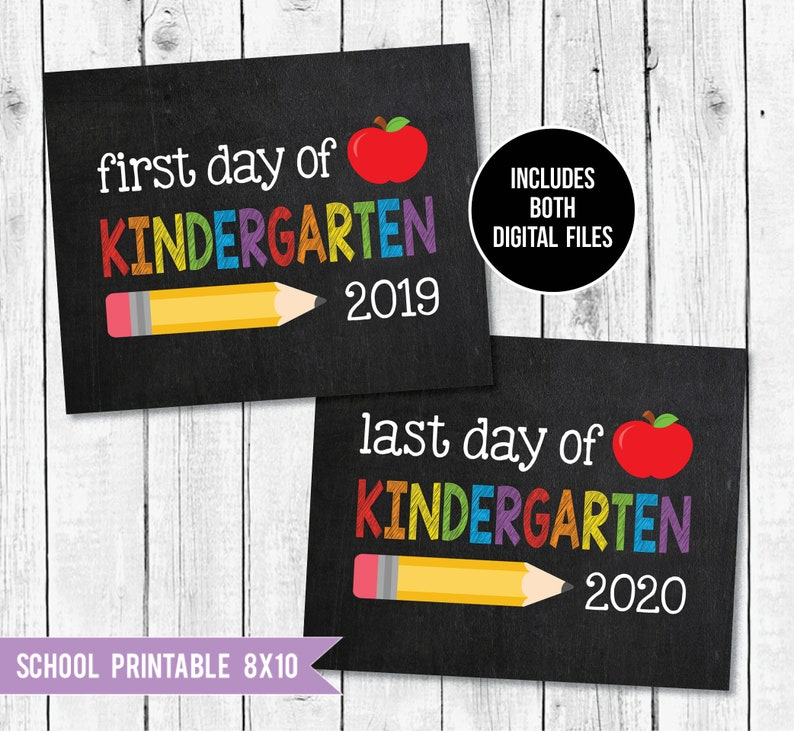 photograph about First Day of School Sign Printable referred to as Kindergarten Signal, 1st working day of faculty indication printable, To start with working day of Kindergarten, Very last working day of Kindergarten - 2019/2020