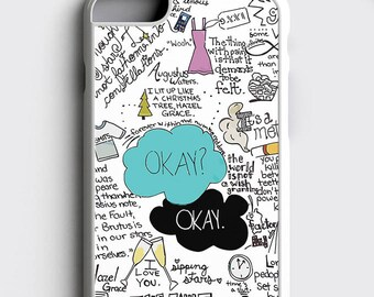 The Fault in Our Stars iPhone 7 Case Okay Okay iPhone 6s Case John Green iPhone 6 Plus Case - Tfios Samsung Galaxy S8 Plus Case iPhone Case