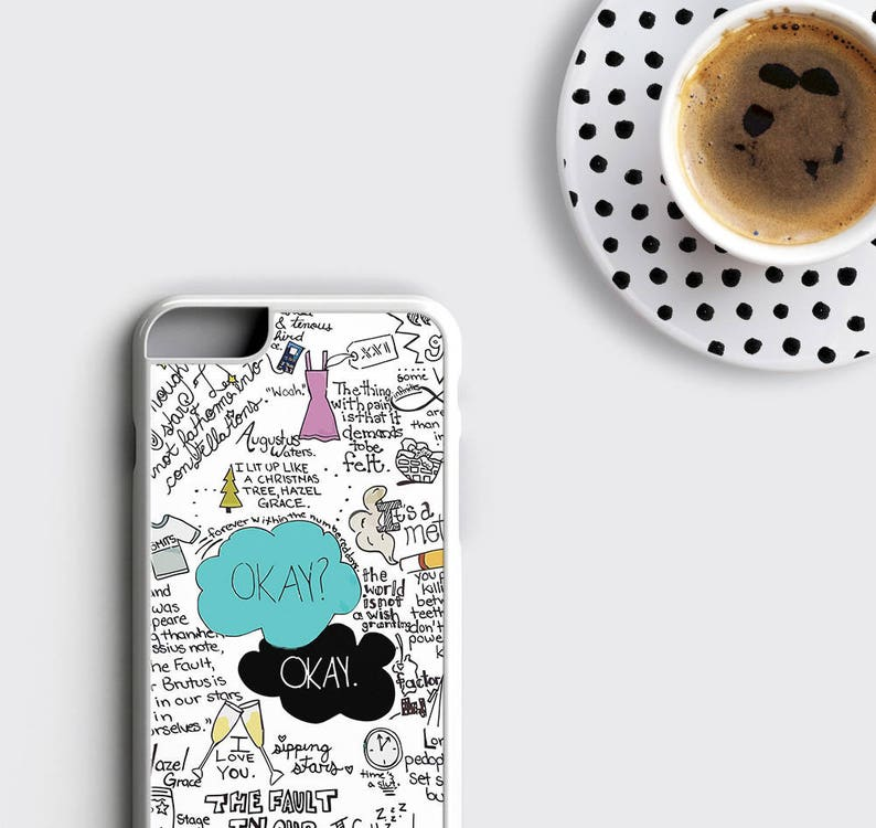 new concept d778f def27 The Fault in Our Stars iPhone 7 Case Okay Okay iPhone 6s Case John Green  iPhone 6 Plus Case - Tfios Samsung Galaxy S8 Plus Case iPhone Case