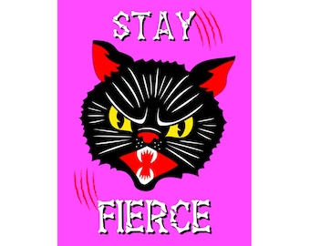 PDF Download - Stay Fierce - A4 Black Cat Print - Illustration Wall Art Motivational Print Empowering Printable