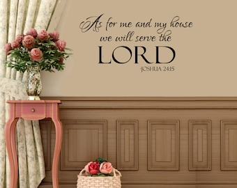 As For Me and My House We Serve the Lord Home Vinyl Wall Decal Sticker