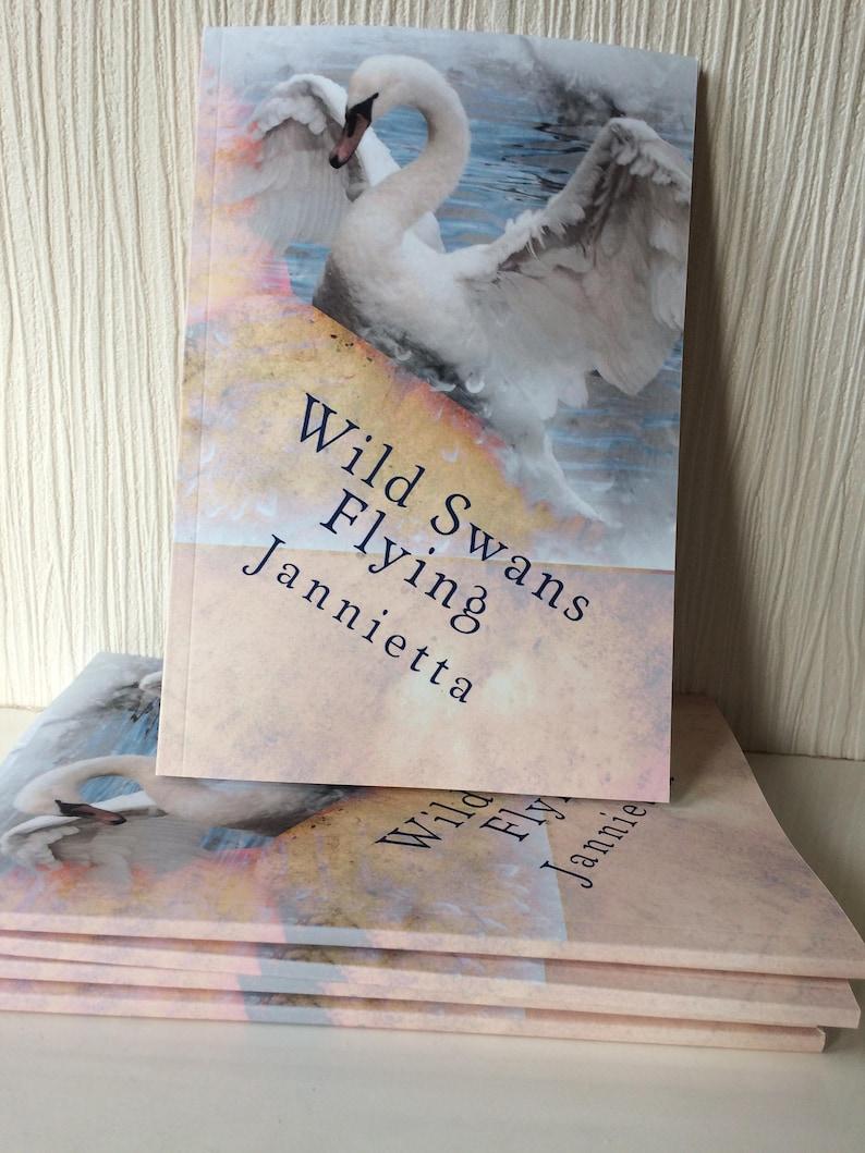 Poetry book by Jannietta Wild Swans Flying image 1