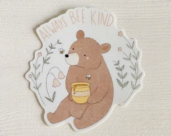 Always Bee Kind - Aesthetic Stickers - Honey Bear Sticker - Decorative Stickers - Cute Die Cut Stickers - Bees