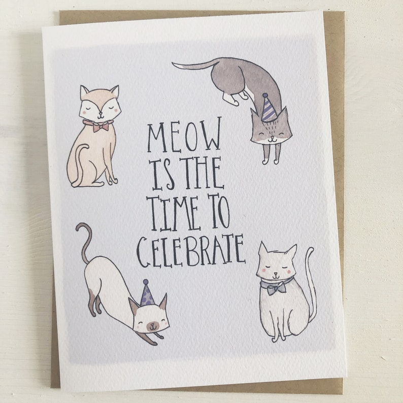 Meow Is The Time Funny Birthday Card Pun