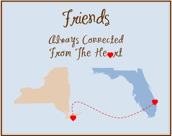 Friends moving away prints, moving announcement state to state, digital file friends connected at heart, Mother's day gift,  neutral decor
